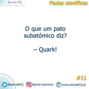O que um pato subatómico diz? - Quark!