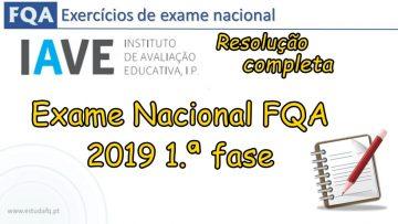 Resolução completa exame FQA 2019 1fase