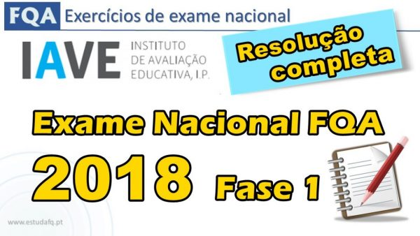 Exame 2018 fase 1 resolução completa