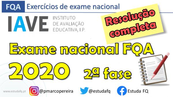 Exame FQA 2020 2.ª fase resolução completa