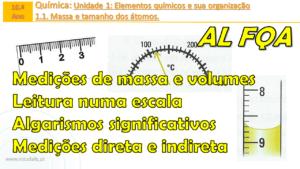Medições de massa e volumes | Leitura numa escala | Algarismos significativos | AL FQA