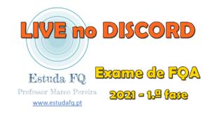 Resolução exame FQA 2021 1.ª fase
